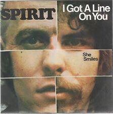 "SPIRIT I GOT A LINE ON YOU / SHE SMILES 7"" 45 GIRI"