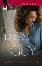 Wrong Dress, Right Guy (Kimani Romance), Hailstock, Shirley, 0373860706, Book, G