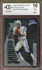 1998 Fleer Brilliants #9 Peyton Manning Rookie Card BGS BCCG 10 Mint+