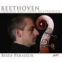 BOZO PARADZIK - DOUBLE BASS GOES BEETHOVEN  CD NEW LUDWIG VAN BEETHOVEN
