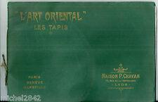 Catalogue tapis d'Orient 1904 L'art Oriental Maison Chavan Carpet perse Turquie