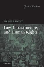 Law, Infrastructure and Human Rights (Law in Context)