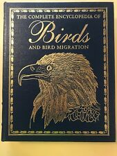 The Complete Encyclopedia of Birds and Bird Migration 2003 Full Leather NEW