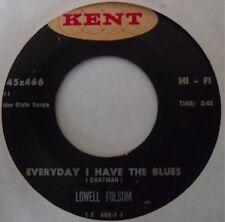 LOWELL FULSOM ~ BLUES 45 on KENT ~ No Hard Feelings ~ HEAR IT!
