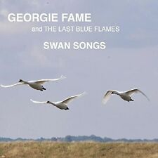 Georgie Fame & Last Blue Flames - Swan Songs [New CD] UK - Import