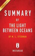 Summary of the Light Between Oceans: By M. L. Stedman Includes Analysis (Paperba