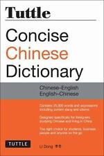 Tuttle Concise Chinese Dictionary : Chinese-English English-Chinese by Li...