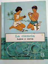 La Ciencia Lejos y Cerca por Herman y Nina Schneider Puerto Rico 1963