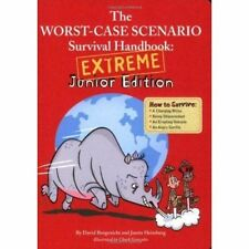 Worst Case Scenario Survival Handbook - Extreme Junior Edition