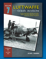 Luftwaffe Crash Archive - Volume 7