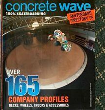 Concrete Wave Skateboarding Magazine Directory 2009 165 Company Profiles
