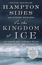 In the Kingdom of Ice : The Grand and Terrible Polar Voyage of the U.S.S....