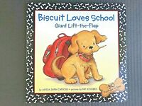 Biscuit Loves School by Alyssa Satin Capucilli 2003 Hardback Big Lift The Flap
