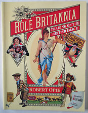 RULE BRITANNIA / TRADING ON THE BRITISH IMAGE / OPIE COLLECTION / VINTAGE BRANDS
