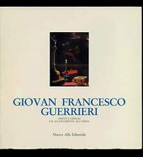 GIOVAN FRANCESCO GUERRIERI Anselmi-Emiliani Cat. mostra Bologna Nuova Alfa 1988