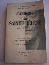 CAHIERS DE SAINTE - HELENE , JOURNAL DU GENERAL BERTRAND . 264 PAGES . BON ETAT.