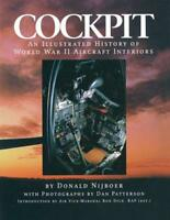 Cockpit: An Illustrated History of World War II Aircraft Interiors by Donald Nij