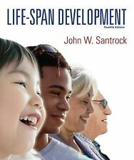 Life-Span Development John W. Santrock SAVE $$$$$ W/ 12th Edition