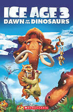 Ice Age 3: Dawn of the Dinosaurs. (Popcorn Readers) by Taylor, Nicole