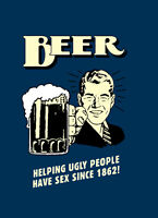 "BEER Helping Ugly people A2 CANVAS PRINT Art Poster BLUE 18""X 24"""