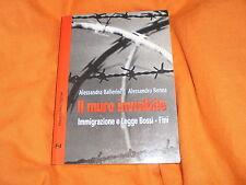 BALLERINI- BENNA  IMMIGRAZIONE E LEGGE BOSSI FINI FRILLI EDITORE 2002
