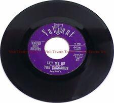 """1962 The Cascades - Rhythm Of The Rain / Let Me Be 7"""" 45"""