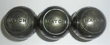1 triplette boules pétanque de compétition obut MATCH  Poid 660 g Diametre 72 mm