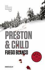 Fuego blanco  / White Fire (Pendergast Series) (Spanish Edition)