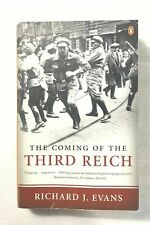 The Coming of the Third Reich by Richard J. Evans (2005 Paperback) Free Shipping