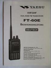 YAESU FT-60E  BEDIENUNGSANLEITUNG  DEUTSCH / GERMAN  ORIGINAL  OPERATING  MANUAL