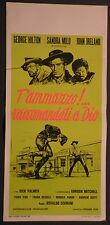Locandina T'AMMAZZO RACCOMANDATI A DIO 1°ED.ITAL.1968 GEORGE HILTON, SANDRA MILO