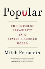 Popular, The Power of Likability Status-Obsessed World,Mitch Prinstein,Cost$29