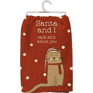 Santa and I Talk About You Sassy Pet Cat Christmas Kitchen Dish Towel