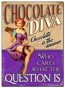 Chocolate Diva Novelty Metal Wall Sign vintage retro funny print poster NEW