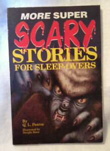 More Super Scary Stories for Sleep overs by Q.L. Pearce , Paperback