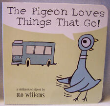 The Pigeon Loves Things That Go! by Mo Willems (Emotions & Feelings)(Board book)