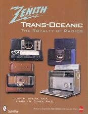 The Zenith® TRANS-OCEANIC : The Royalty of Radios by Harold N. Cones and John H. Bryant (2008, Paperback, Expanded)