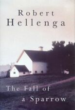 The Fall of a Sparrow by Hellenga, Robert Hardback Book The Fast Free Shipping