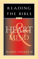 Reading the Bible with Heart & Mind (Life and Ministry of Jesus Christ), Longman