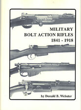 Military Bolt Action Rifles Reference Guide 1841 - 1918 K98 Lee Enfield