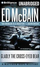 Matthew Hope: Gladly the Cross-Eyed Bear by Ed McBain (2014, MP3 CD, Unabridged)