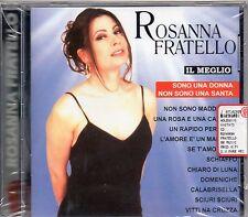 ROSANNA FRATELLO CD made in Italy IL MEGLIO sigillato NUOVE REGISTRAZIONI