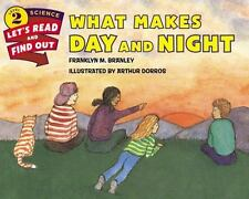 Let's-Read-And-Find-Out Science: What Makes Day and Night c2015 NEW Paperback