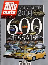 REVUE MAGAZINE ACTION AUTO MOTO HORS SERIE 38 NOUVEAUTES 2004 SPECIAL 600 ESSAIS