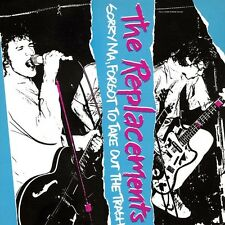 The Replacements - Sorry Ma Forgot to Take Out the Trash [New Vinyl]