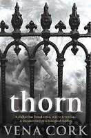 Thorn, Cork, Vena | Paperback Book | Good | 9780755323944