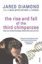 The Rise and Fall of the Third Chimpanzee, Diamond, Jared, Very Good Book