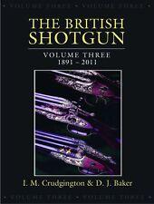 CRUDGINGTON SHOTGUNS BOOK BRITISH SHOTGUN VOLUME III 3 THREE hardbck BARGAIN new