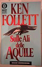 LIBRO KEN FOLLETT - SULLE ALI DELLE AQUILE - OSCAR MONDADORI 1998 BEST SELLERS