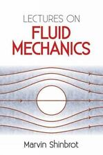 LECTURES ON FLUID MECHANICS - SHINBROT, MARVIN - NEW PAPERBACK BOOK